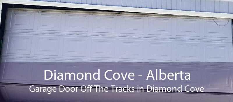 Diamond Cove - Alberta Garage Door Off The Tracks in Diamond Cove