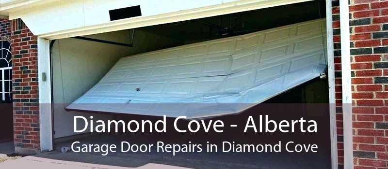 Diamond Cove - Alberta Garage Door Repairs in Diamond Cove
