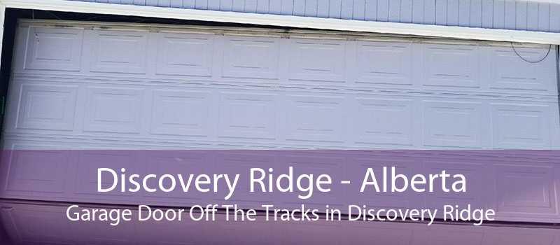 Discovery Ridge - Alberta Garage Door Off The Tracks in Discovery Ridge