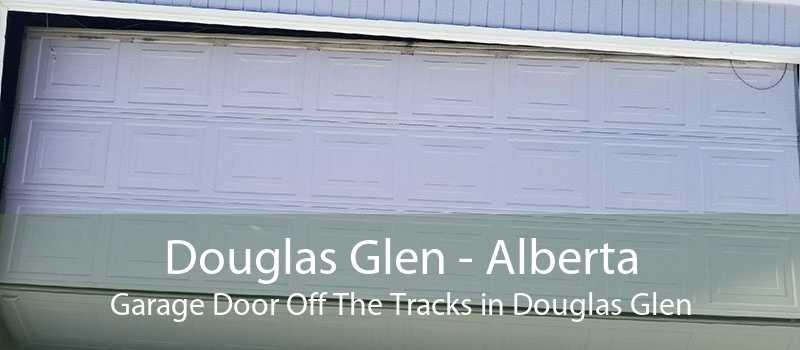 Douglas Glen - Alberta Garage Door Off The Tracks in Douglas Glen