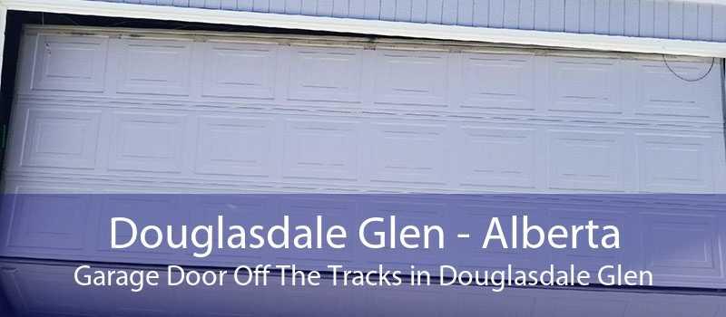 Douglasdale Glen - Alberta Garage Door Off The Tracks in Douglasdale Glen