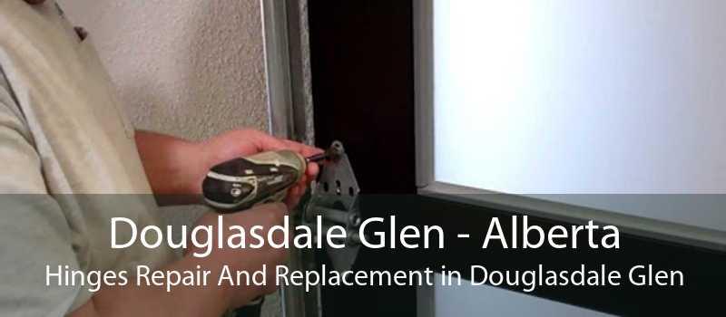 Douglasdale Glen - Alberta Hinges Repair And Replacement in Douglasdale Glen