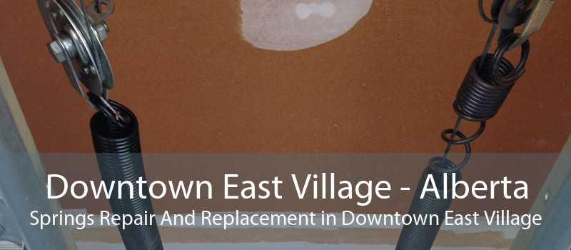 Downtown East Village - Alberta Springs Repair And Replacement in Downtown East Village