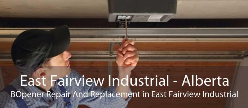 East Fairview Industrial - Alberta BOpener Repair And Replacement in East Fairview Industrial