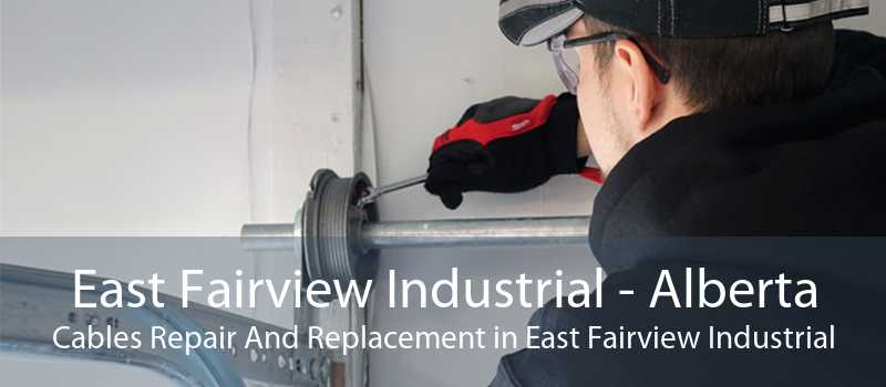 East Fairview Industrial - Alberta Cables Repair And Replacement in East Fairview Industrial