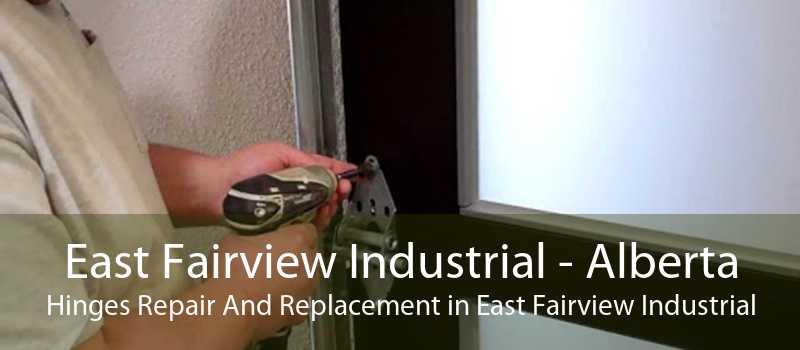 East Fairview Industrial - Alberta Hinges Repair And Replacement in East Fairview Industrial