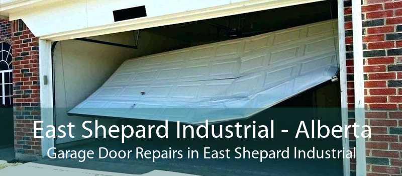 East Shepard Industrial - Alberta Garage Door Repairs in East Shepard Industrial
