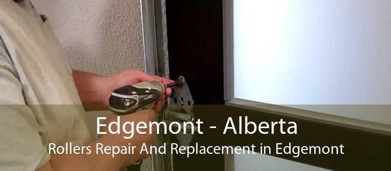 Edgemont - Alberta Rollers Repair And Replacement in Edgemont