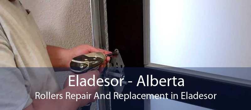 Eladesor - Alberta Rollers Repair And Replacement in Eladesor