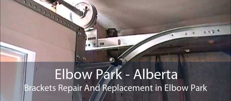 Elbow Park - Alberta Brackets Repair And Replacement in Elbow Park