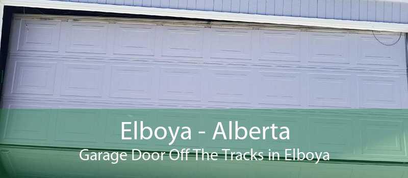 Elboya - Alberta Garage Door Off The Tracks in Elboya