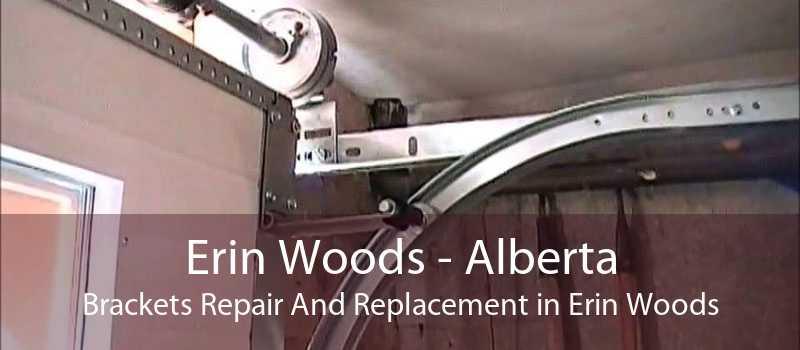 Erin Woods - Alberta Brackets Repair And Replacement in Erin Woods