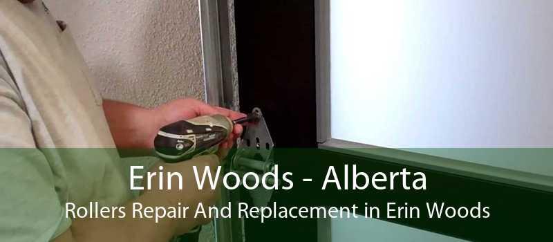 Erin Woods - Alberta Rollers Repair And Replacement in Erin Woods