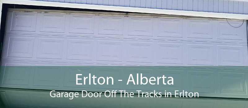 Erlton - Alberta Garage Door Off The Tracks in Erlton