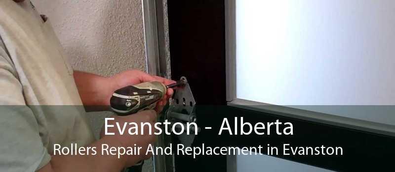 Evanston - Alberta Rollers Repair And Replacement in Evanston