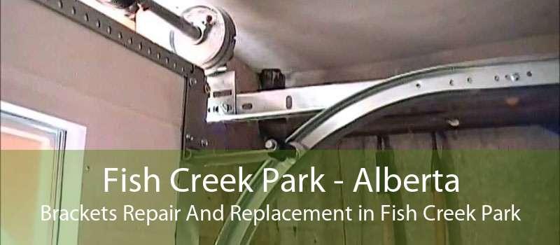 Fish Creek Park - Alberta Brackets Repair And Replacement in Fish Creek Park