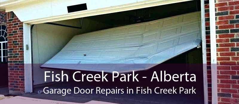 Fish Creek Park - Alberta Garage Door Repairs in Fish Creek Park