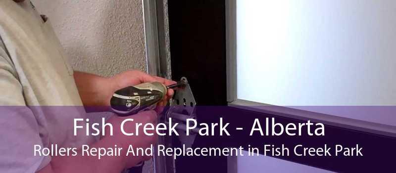 Fish Creek Park - Alberta Rollers Repair And Replacement in Fish Creek Park