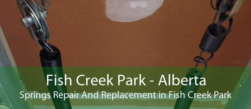 Fish Creek Park - Alberta Springs Repair And Replacement in Fish Creek Park