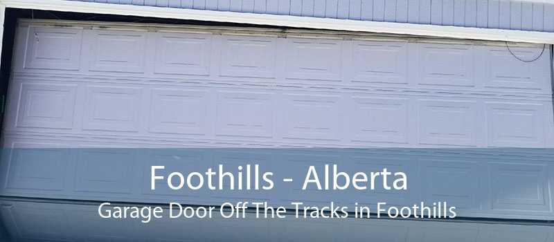 Foothills - Alberta Garage Door Off The Tracks in Foothills