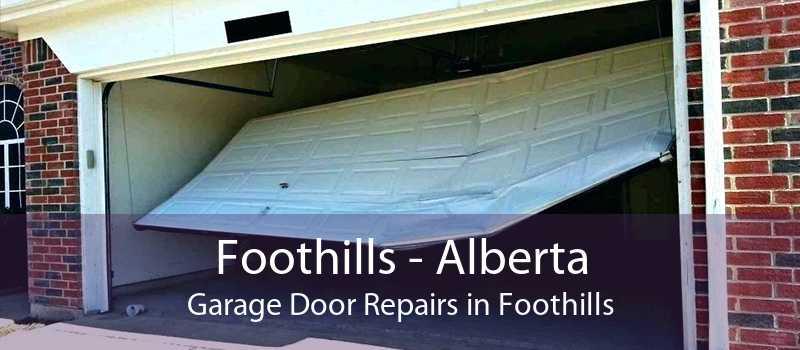 Foothills - Alberta Garage Door Repairs in Foothills