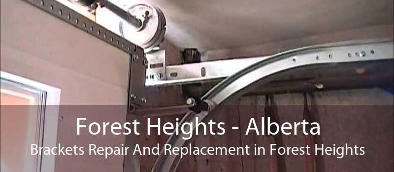 Forest Heights - Alberta Brackets Repair And Replacement in Forest Heights