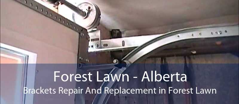 Forest Lawn - Alberta Brackets Repair And Replacement in Forest Lawn