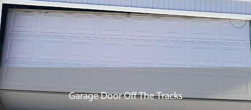 Garage Door Off The Tracks