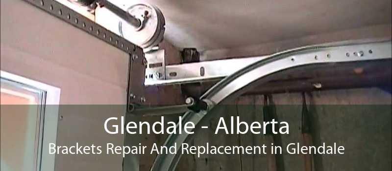 Glendale - Alberta Brackets Repair And Replacement in Glendale