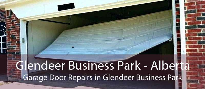 Glendeer Business Park - Alberta Garage Door Repairs in Glendeer Business Park
