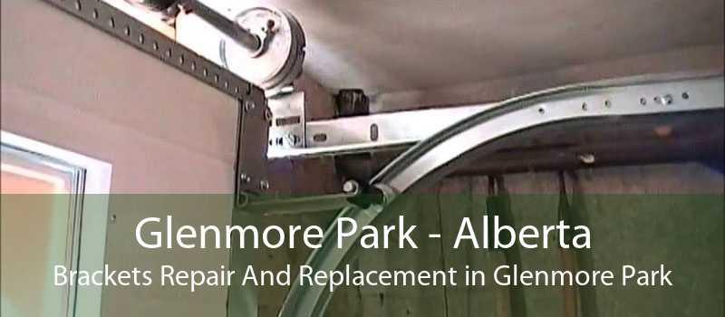 Glenmore Park - Alberta Brackets Repair And Replacement in Glenmore Park