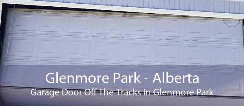 Glenmore Park - Alberta Garage Door Off The Tracks in Glenmore Park