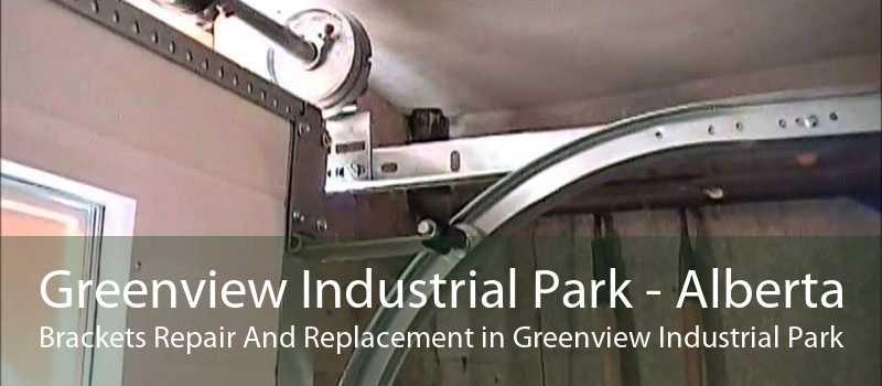 Greenview Industrial Park - Alberta Brackets Repair And Replacement in Greenview Industrial Park