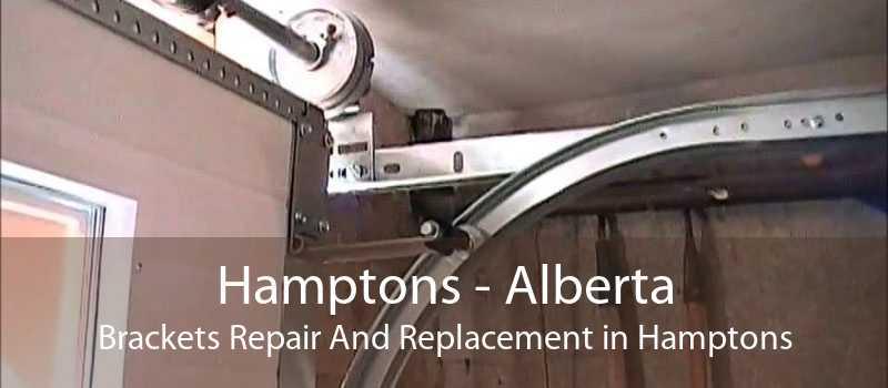 Hamptons - Alberta Brackets Repair And Replacement in Hamptons