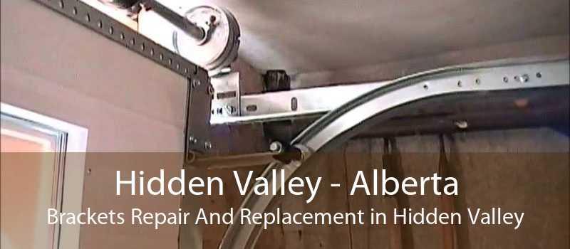 Hidden Valley - Alberta Brackets Repair And Replacement in Hidden Valley