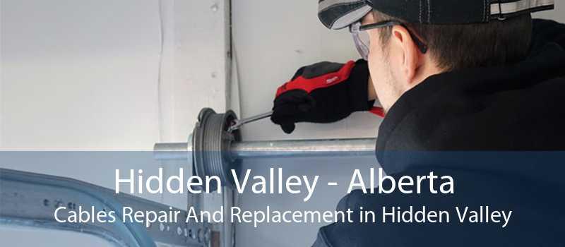 Hidden Valley - Alberta Cables Repair And Replacement in Hidden Valley