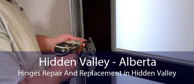 Hidden Valley - Alberta Hinges Repair And Replacement in Hidden Valley