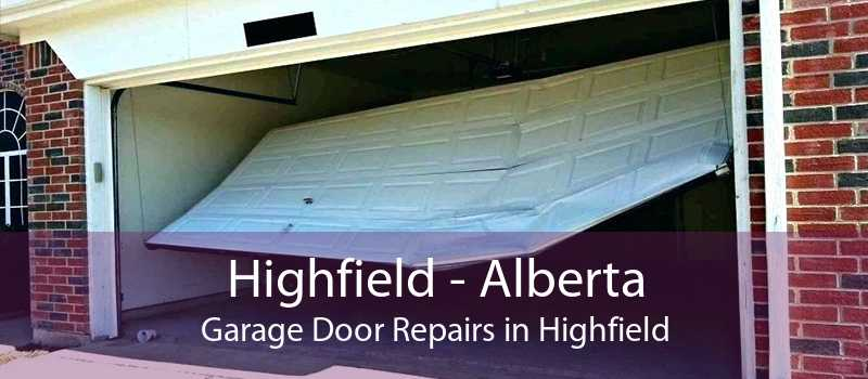 Highfield - Alberta Garage Door Repairs in Highfield