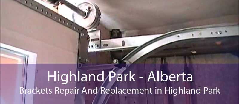 Highland Park - Alberta Brackets Repair And Replacement in Highland Park