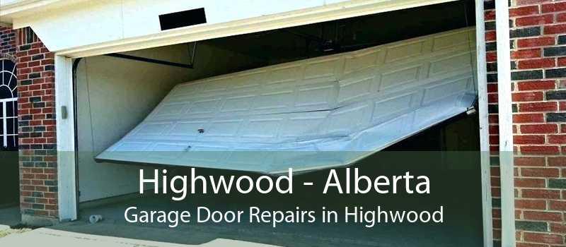 Highwood - Alberta Garage Door Repairs in Highwood