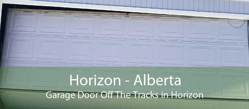 Horizon - Alberta Garage Door Off The Tracks in Horizon