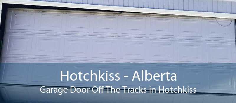 Hotchkiss - Alberta Garage Door Off The Tracks in Hotchkiss