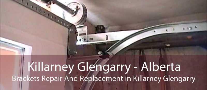 Killarney Glengarry - Alberta Brackets Repair And Replacement in Killarney Glengarry