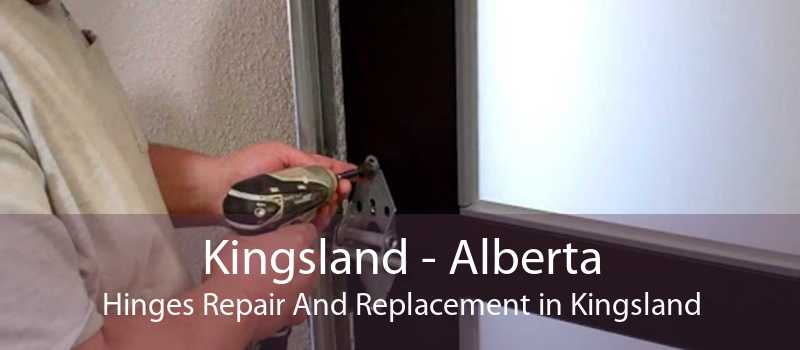 Kingsland - Alberta Hinges Repair And Replacement in Kingsland