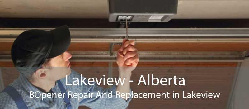Lakeview - Alberta BOpener Repair And Replacement in Lakeview