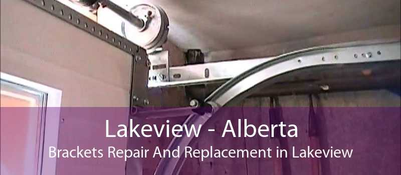 Lakeview - Alberta Brackets Repair And Replacement in Lakeview