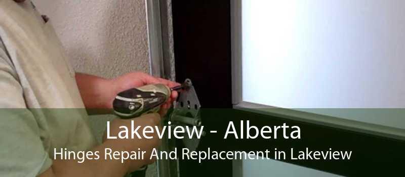 Lakeview - Alberta Hinges Repair And Replacement in Lakeview