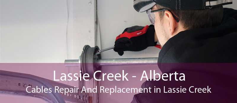 Lassie Creek - Alberta Cables Repair And Replacement in Lassie Creek