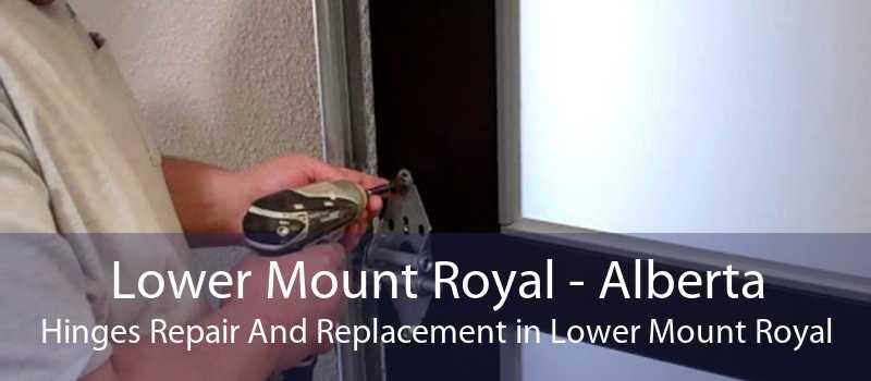 Lower Mount Royal - Alberta Hinges Repair And Replacement in Lower Mount Royal