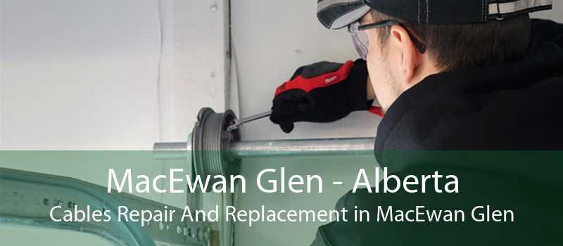 MacEwan Glen - Alberta Cables Repair And Replacement in MacEwan Glen
